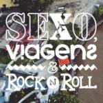 Sexo, Viagens & Rock'n'Roll